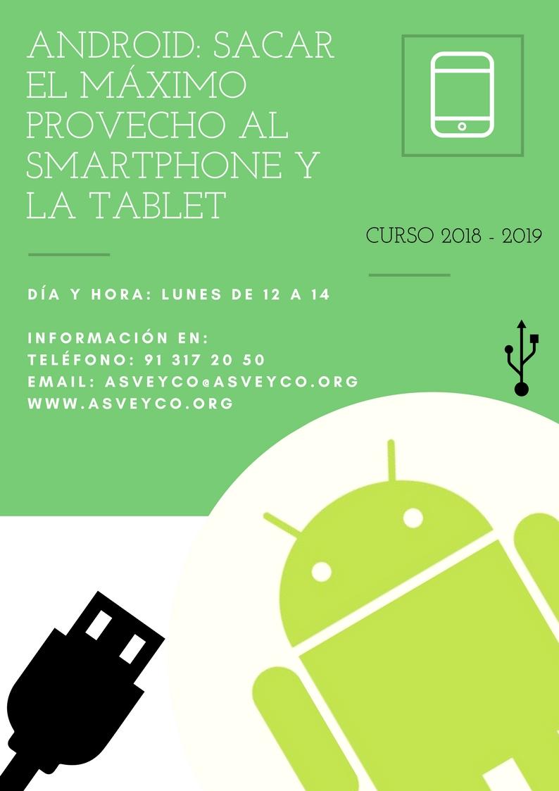 SACAR EL MÁXIMO PROVECHO AL SMARTPHONE Y LA TABLET